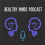 Healthy%20Minds%20Podcast%20logo-small.png