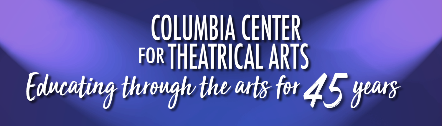 Columbia Center for Theatrical Arts (CCTA)
