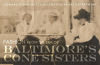 Gallery Exhibit: Fashion From the Era of Baltimore's Cone Sisters  (Final Day)
