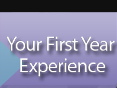 Your First Year Experience