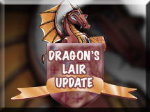 Dragon's Lair Update